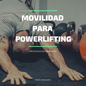 movilidad, powerlifting
